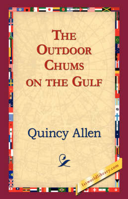 The Outdoor Chums on the Gulf