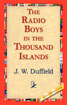 The Radio Boys in the Thousand Islands