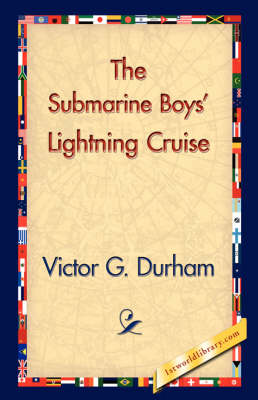 The Submarine Boys' Lightning Cruise