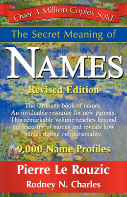 The Secret Meaning of Names Revised Edition