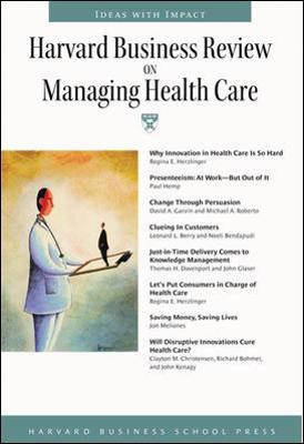"""Harvard Business Review"" on Managing Health Care"