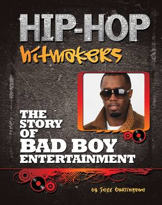 The Story of Bad Boy Entertainment