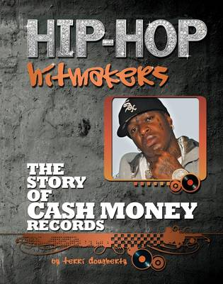 The Story of Cash Money Records