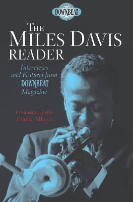 Miles Davis Reader: Interviews and Features from Downbeat Magazine
