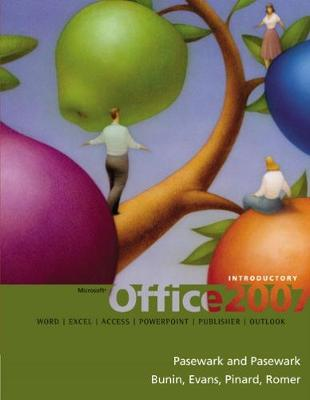 Microsoft (R) Office 2007: Introductory