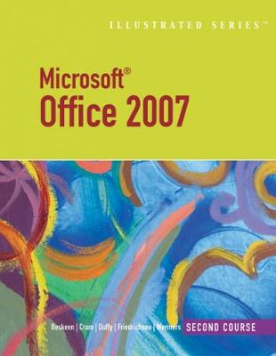 Microsoft (R) Office 2010 Illustrated Second Course, International Edition