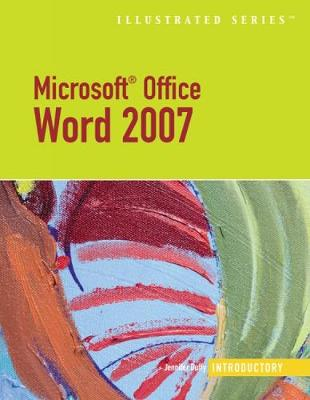 Microsoft Office Word 2007: Illustrated Introductory