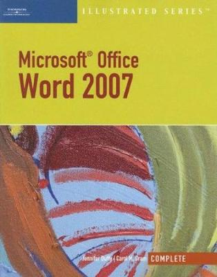 Microsoft Office Word 2007, Illustrated Complete