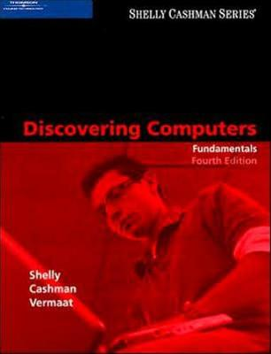Discovering Computers: Fundamentals, Fourth Edition
