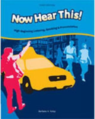 Now Hear This: Now Hear This! Student Text