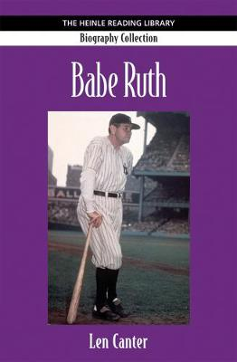 Babe Ruth: Heinle Reading Library: Biography Collection