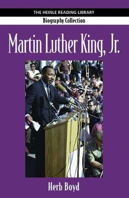 Martin Luther King Jr.: Heinle Reading Library: Biography Collection