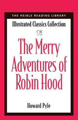 The Merry Adventures of Robin Hood: Heinle Reading Library