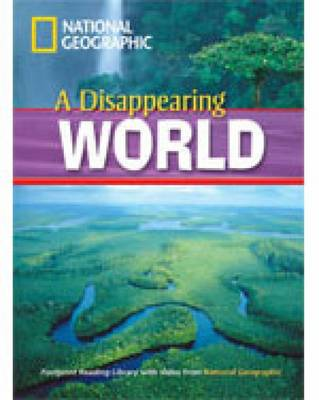 A Disappearing World + Book with Multi-ROM: Footprint Reading Library 1000: Footprint Reading Library 1000