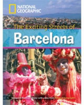 The Exciting Streets of Barcelona + Book with Multi-ROM: Footprint Reading Library 2600