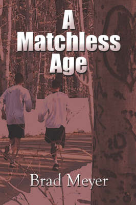A Matchless Age