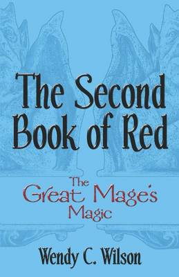 The Second Book of Red: The Great Mage's Magic