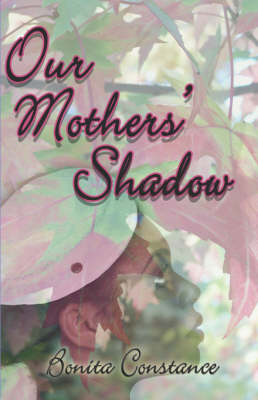 Our Mothers' Shadow