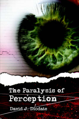 The Paralysis of Perception