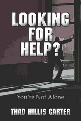 Looking for Help? You're Not Alone