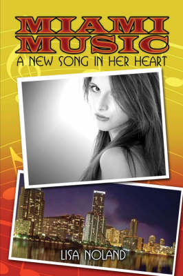 Miami Music: A New Song in Her Heart