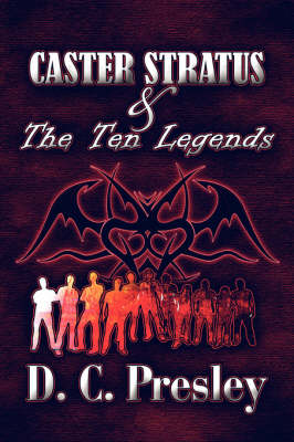 Caster Stratus & the Ten Legends