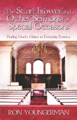 The Starthrower and Other Sermons for Special Occasions