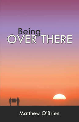 Being Over There