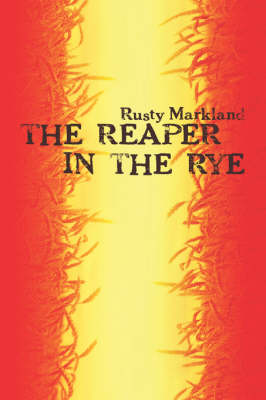 The Reaper in the Rye