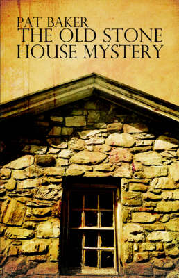 The Old Stone House Mystery