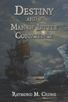 Destiny and a Man of Little Conscience