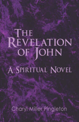 The Revelation of John: A Spiritual Novel