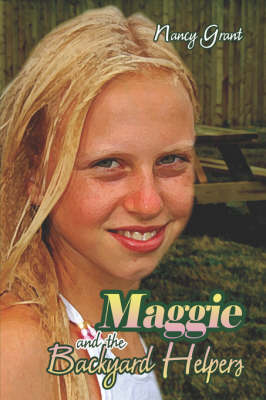 Maggie and the Backyard Helpers