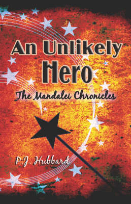An Unlikely Hero: The Mandalei Chronicles