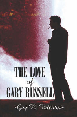 The Love of Gary Russell