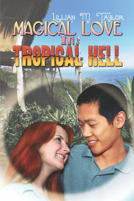 Magical Love in Tropical Hell