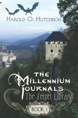 The Millennium Journals: Book One: The Secret Library