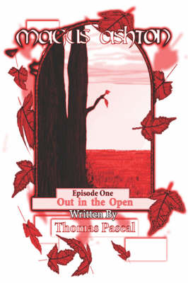 Magus Ashton: Episode One: Out in the Open
