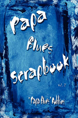 Papa Blues Scrapbook, Vol. 2