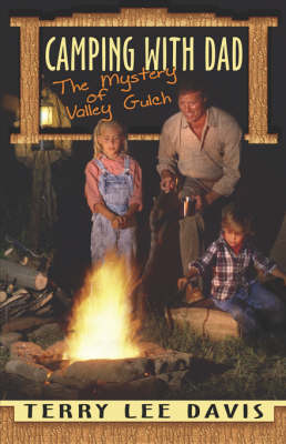 Camping with Dad: The Mystery of Valley Gulch