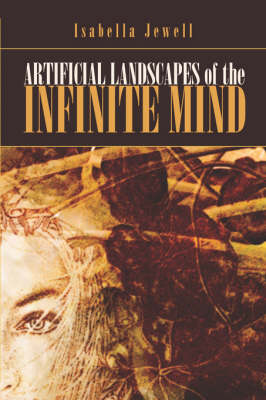 Artificial Landscapes of the Infinite Mind