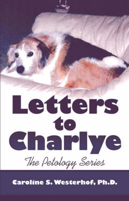 The Petology Series: Letters to Charlye