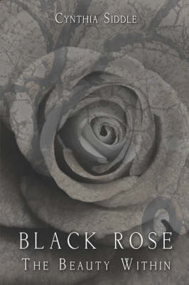 Black Rose-The Beauty Within