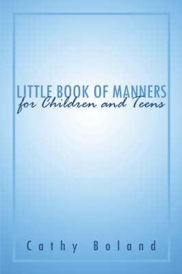 Little Book of Manners for Children and Teens