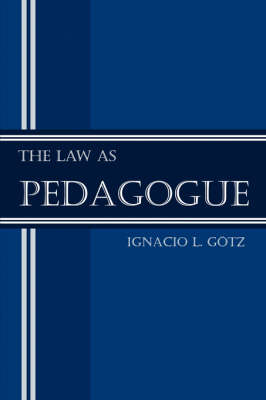 The Law as Pedagogue