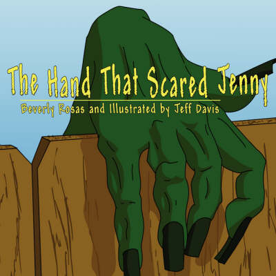 The Hand That Scared Jenny