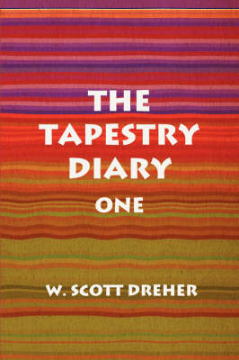 The Tapestry Diary: One