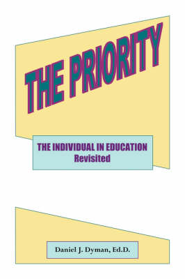 The Priority: The Individual in Education Revisited