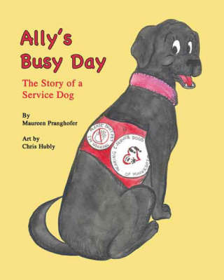Ally's Busy Day: The Story of a Service Dog