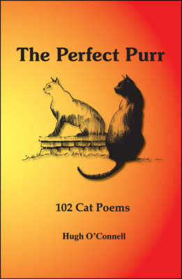 The Perfect Purr: 102 Cat Poems